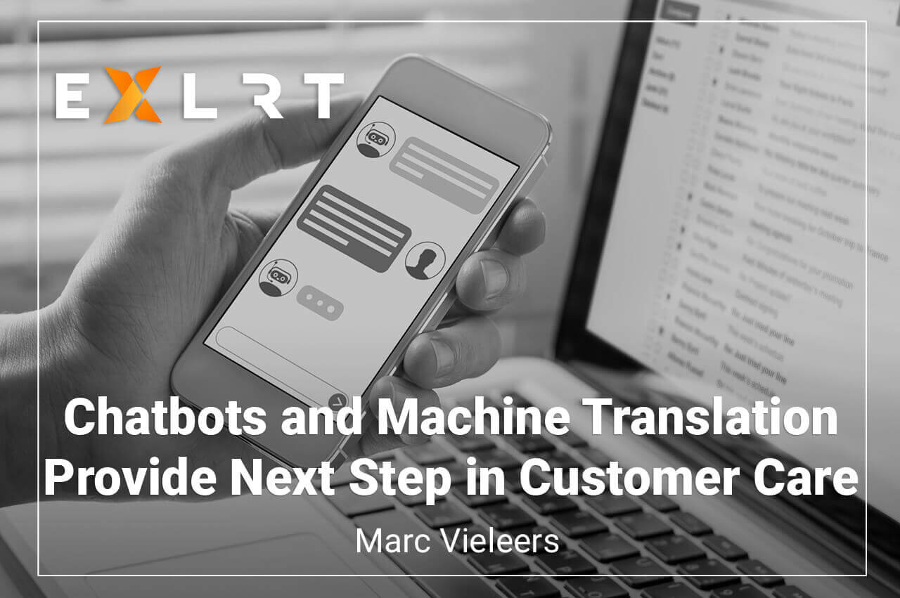 Chatbots and Machine Translation Provide Next Step in Customer Care