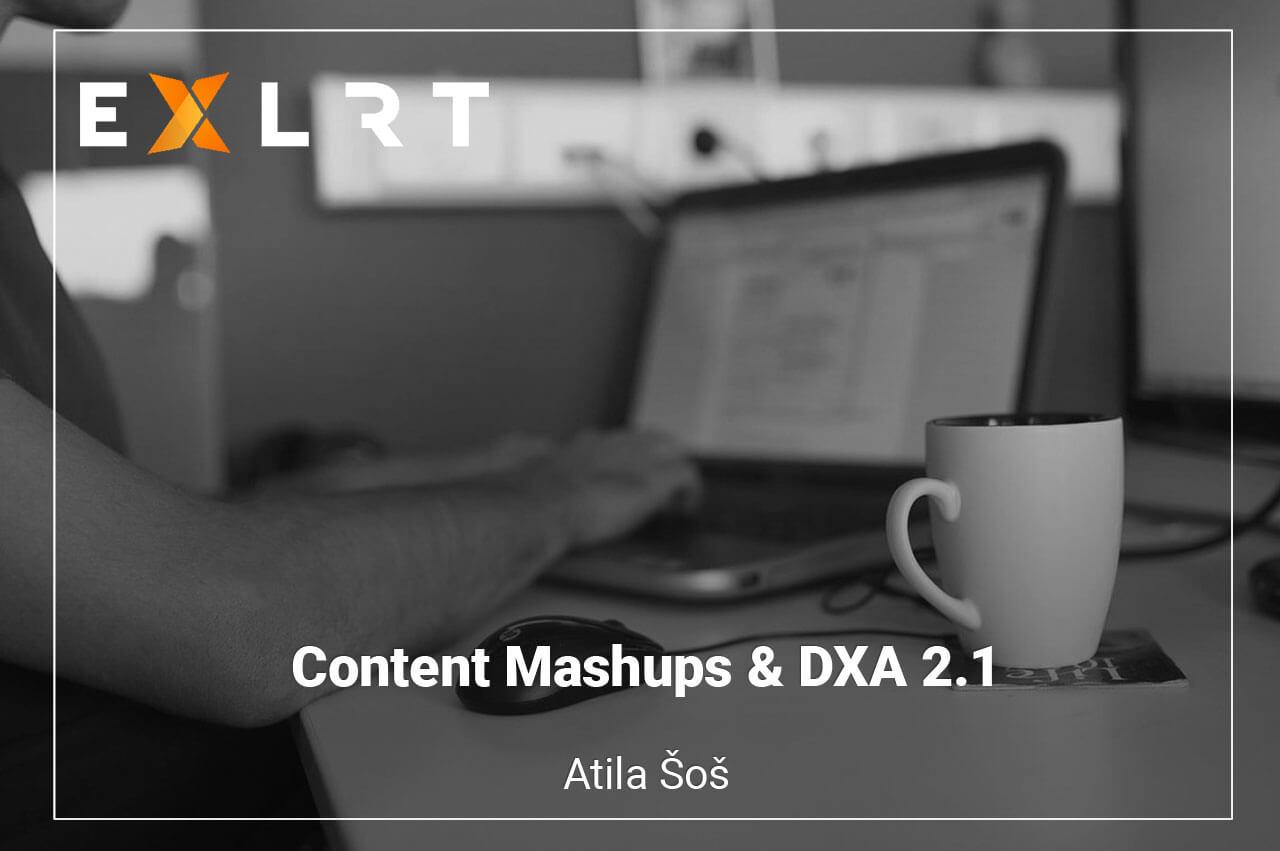 Content Mashups & DXA 2.1