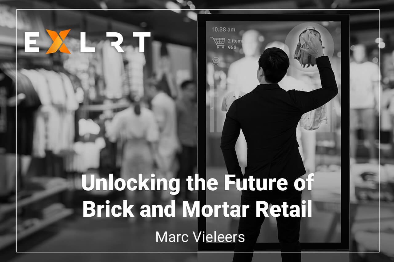 Unlocking the Future of Brick and Mortar Retail