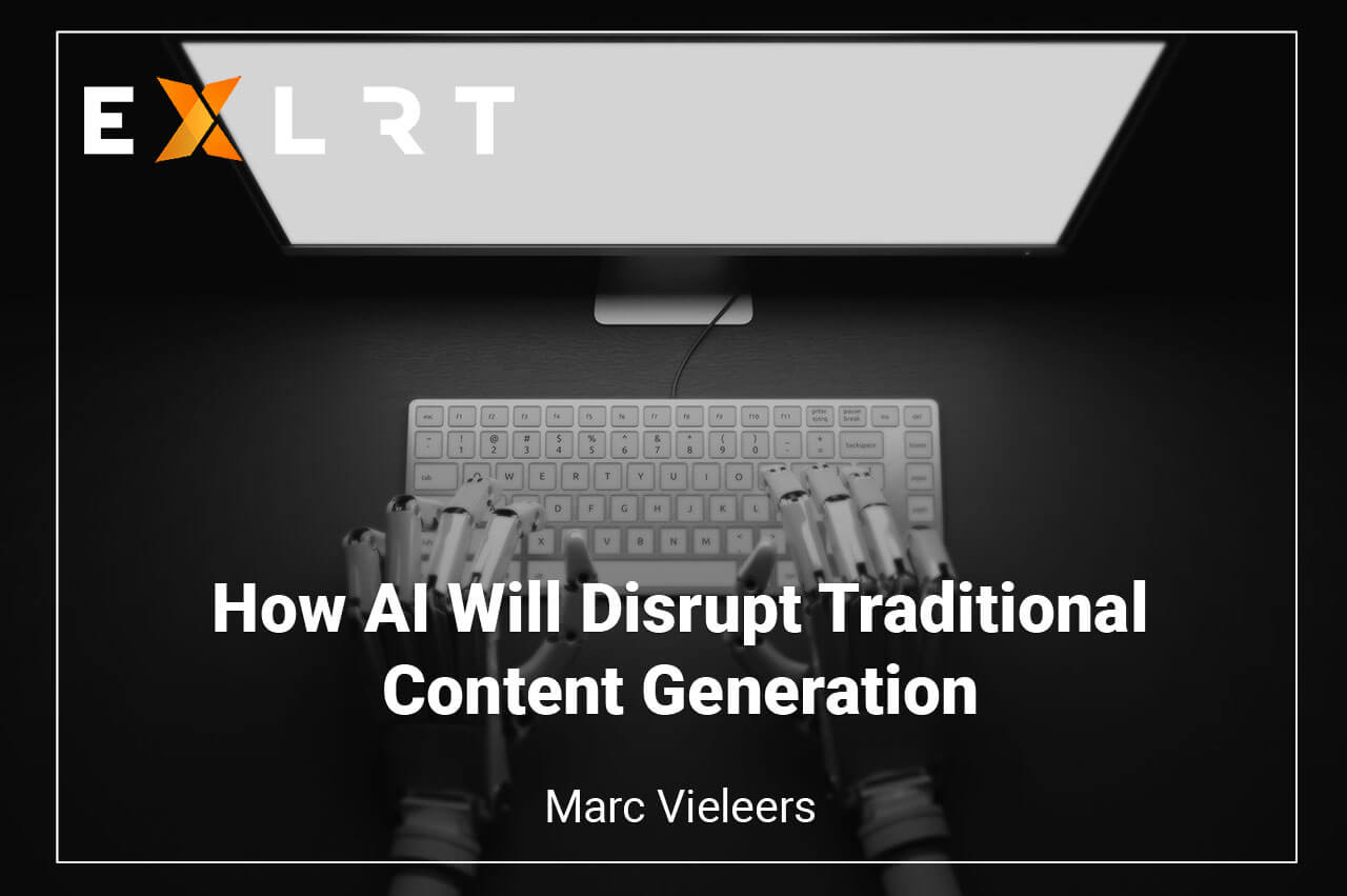 How AI Will Disrupt Traditional Content Generation