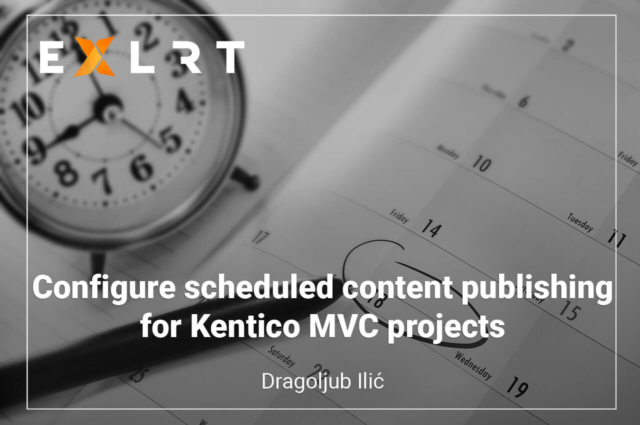 Configure scheduled content publishing for Kentico MVC projects