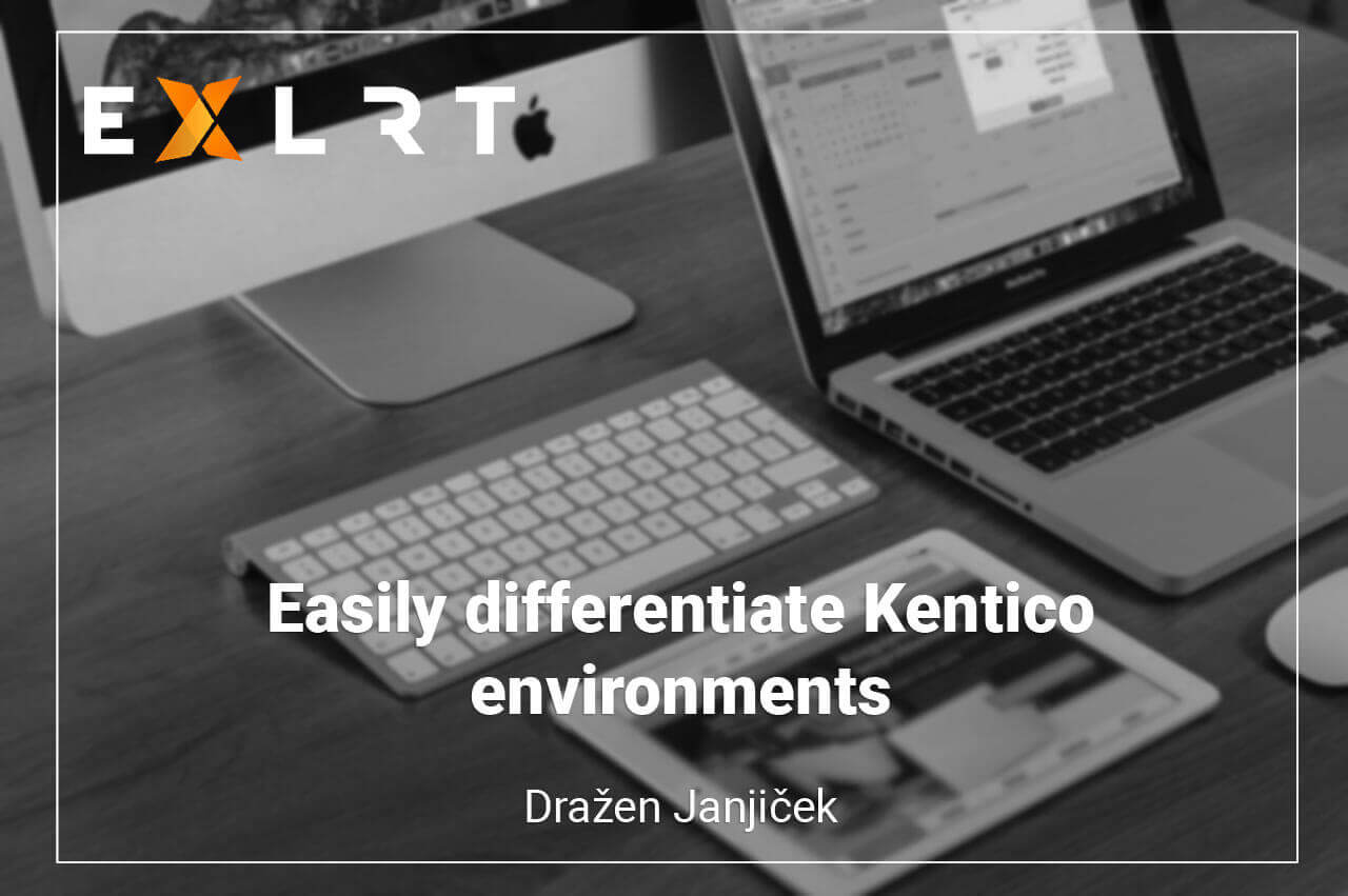 Easily differentiate Kentico environments