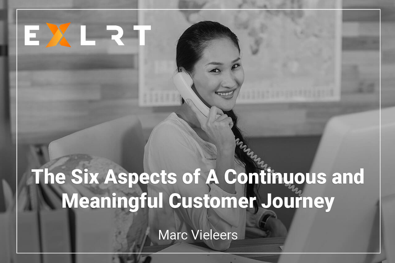 The Six Aspects of A Continuous and Meaningful Customer Journey